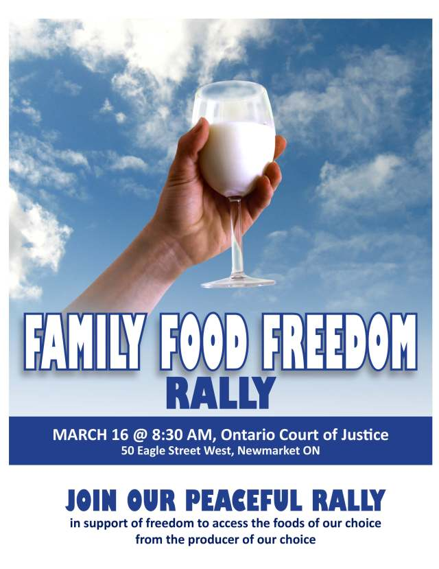 Join the rally for food freedom. Witness the raw milk trial on March 16, 2016