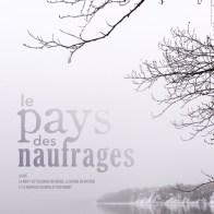 Affiche du film Le pays des naufrages / Tapis Rouge Films