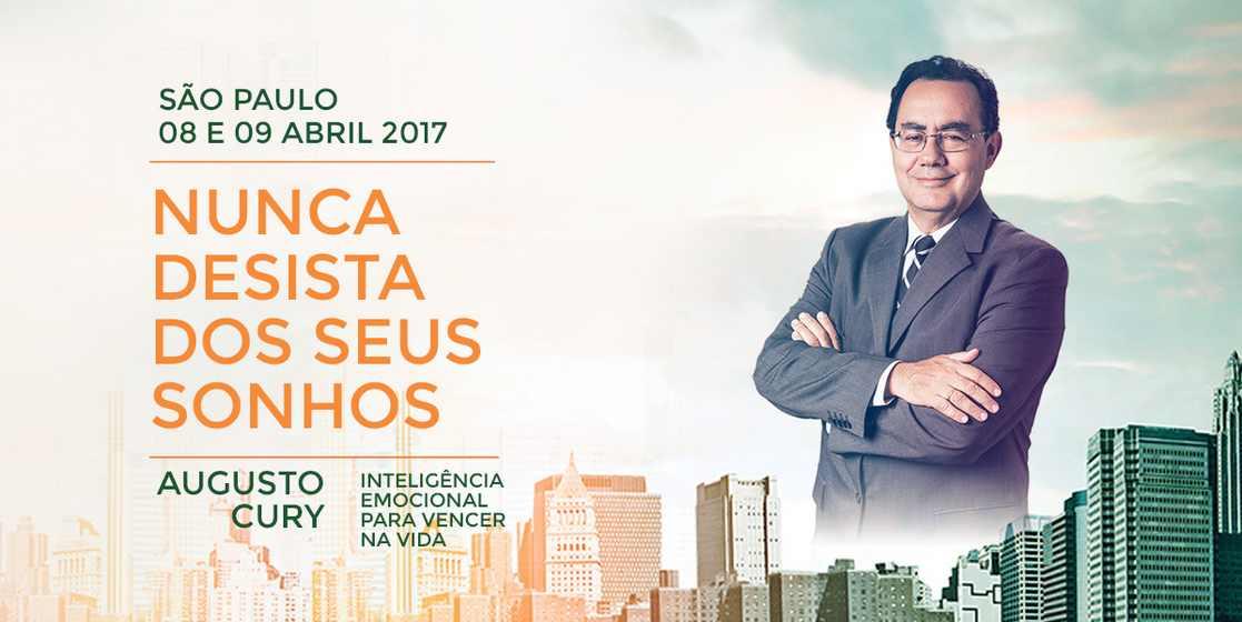 Seminário Nunca Desista dos Seus Sonhos com Augusto Cury