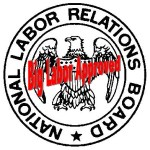 Big Labor Approved NLRB