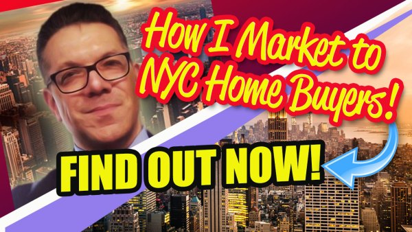 How I Reach NYC Home Buyers For NYC Home Sellers