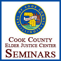 Cook County Elder Justice Center Semiars