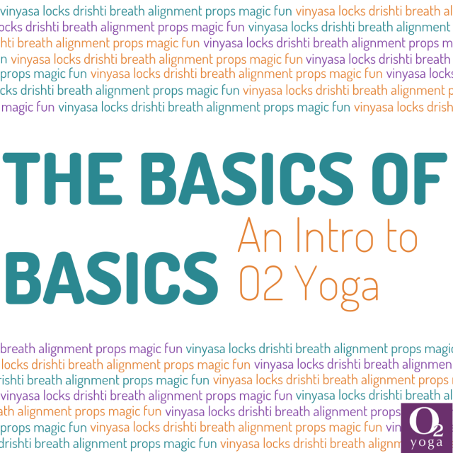 Intro to O2 Yoga Workshop
