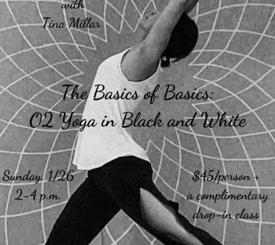 The Basics of Basics: O2 Yoga in Black and White