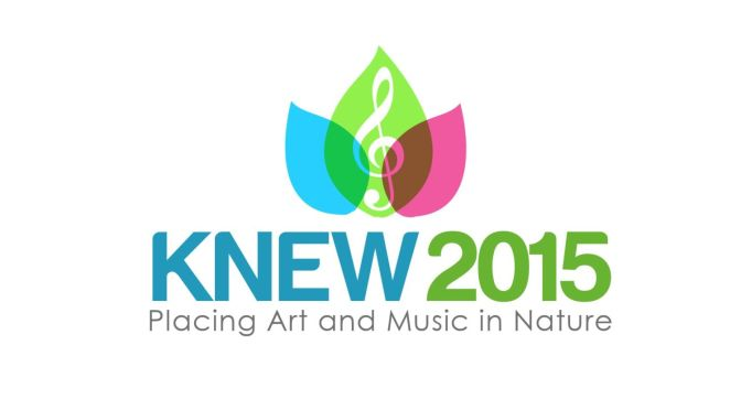Placing Art and Music in Nature: KNEW 2015
