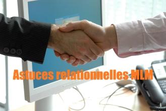 3 astuces relationnelles MLM pour devenir INSPIRANT sans convaincre