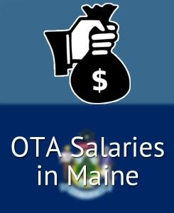OTA Salaries in Maine's Major Cities