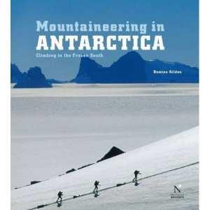 Damien Gildea mountineering Antarctica book