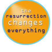The Resurrection ChNGES EVERYTHING
