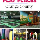 Best Indoor Play Places in Orange County