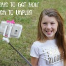 10 Ways to Get Your Teen to Unplug