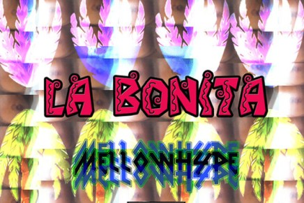 "MellowHype – ""La Bonita"" Video Tomorrow! + iTunes Release"