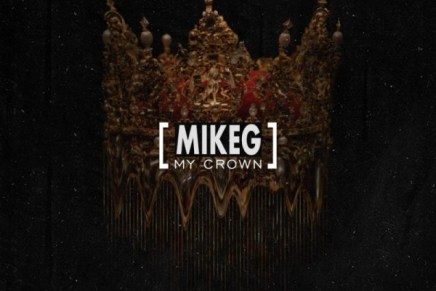 Mike G – My Crown