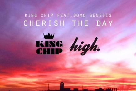 "King Chip – ""Cherish The Day"" (feat. Domo Genesis)"