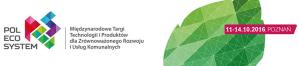 POLECOSYSTEM 2016 - Międzynarodowe Targi Technologii i Produktów dla Zrównoważonego Rozwoju i Usług Komunalnych-  Poznań