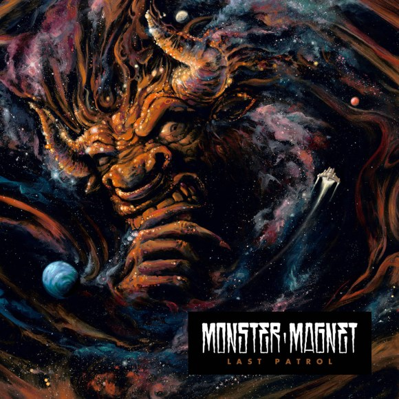 Monster Magnet – Last Patrol