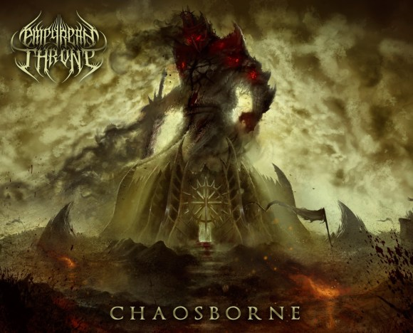 Empyrean Throne – Chaosborne