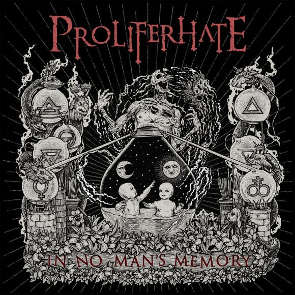 Proliferhate – In No Man's Memory