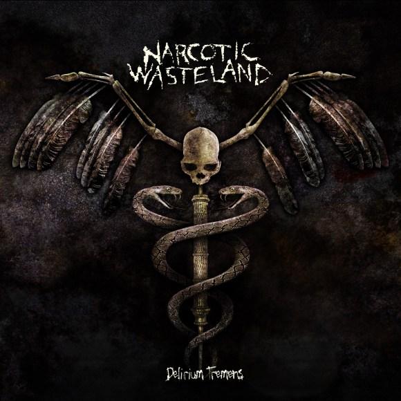 Narcotic Wasteland – Delirium Tremens