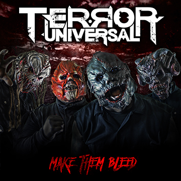 Terror Universal – Make Them Bleed