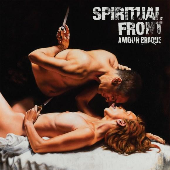 Spiritual Front – Amour Braque