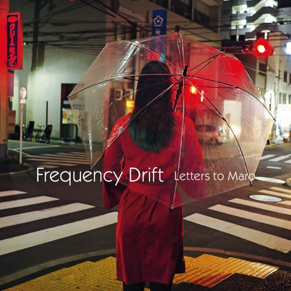 Frequency Drift – Letters To Maro