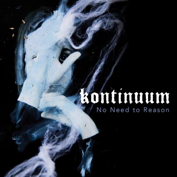 Kontinuum – No Need To Reason