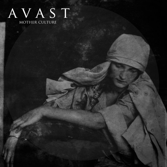 Avast – Mother Culture