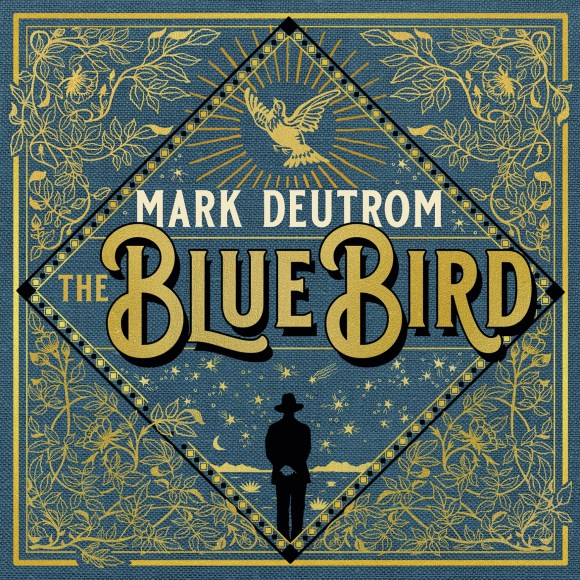 Mark Deutrom – The Blue Bird