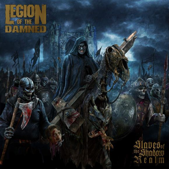 Legion Of The Damned – Slaves Of The Shadow Realm