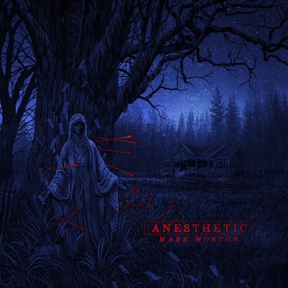 Mark Morton – Anesthetic