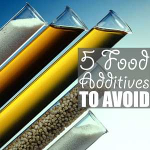 Food Additives to Avoid | Once you learn the five food additives to avoid there's no looking back. Somewhat bad for your tastebuds, truly amazing for your health.