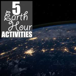 Earth Hour Activities by Of Houses and Trees | Earth Hour is only 60 minutes, yet it's the small actions that make a greener world. Here are five Earth Hour activities to do when the lights go out.