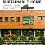 Want to learn more about sustainable design - one of today's current architecture trends? Check out the book Building a Sustainable Home by Melissa Rappaport Schifman.