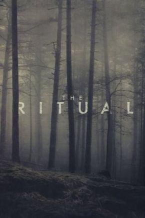 The Ritual / Ритуалът (2017)