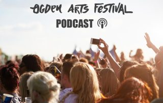 Ogden Arts Festival Podcast