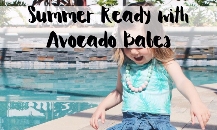 Summer Ready with Avocado Babes