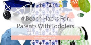 4 beach hacks with toddlers, beach with kids, vacation with small kids, beach trip, summer vacation, kids, toddler vacation, beach cart, save your seat cover, beach umbrella, oh happy play