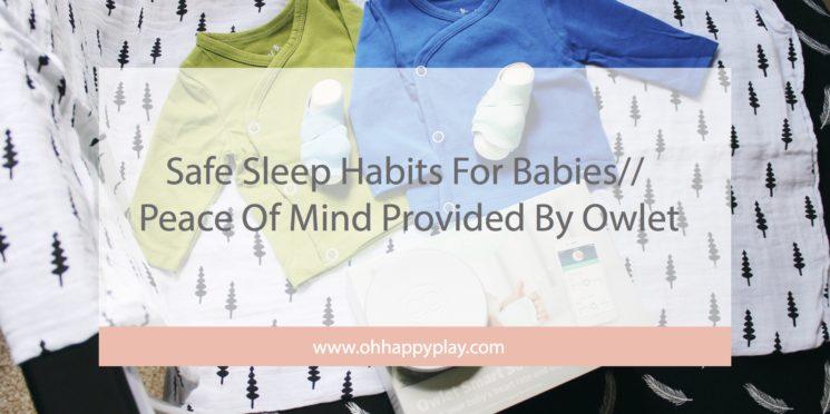 Safe Sleep Habits For Babies