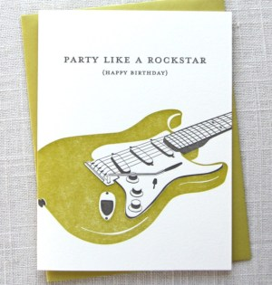 party like a rockstar 300x315 Stationery A – Z: Birthday Cards for the Guys