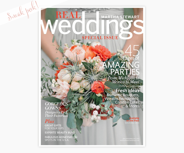 Sneak Peek Martha Stewart Weddings Cover Real Weddings Fall 2013 Sneak Peek: Martha Stewart Real Weddings Special Issue