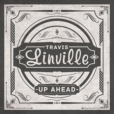 1_Travis_Linville_Up_Ahead