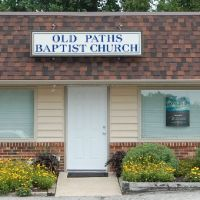 Old Paths Baptist Church