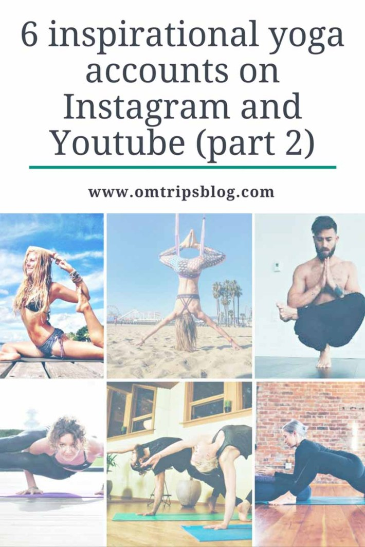 6 inspirational yoga accounts on instagram and youtube 2, www.omtripsblog.com