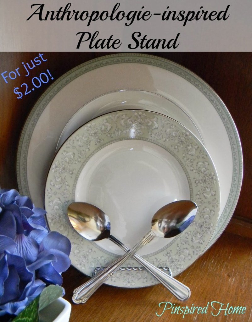 Anthropologie-inspired Plate Stand