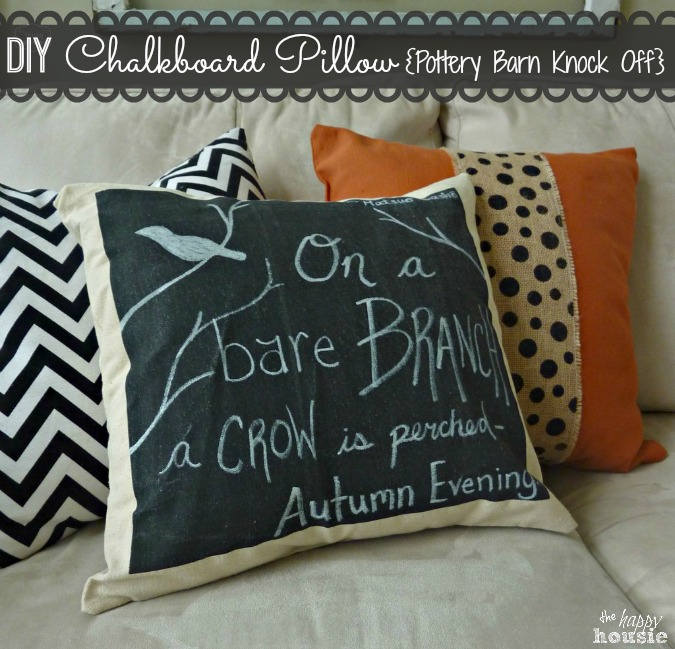 DIY-Pottery-Barn-Knock-Off-Chalkboard-Pillow-at-The-Happy-Housie-1