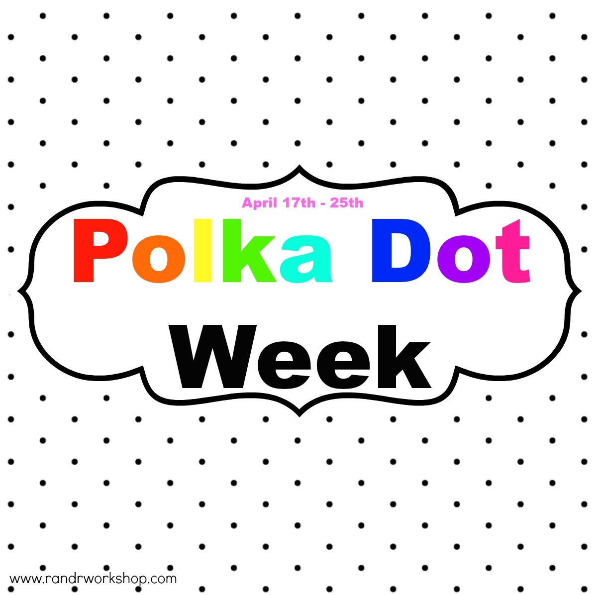polka dot week2 (1)