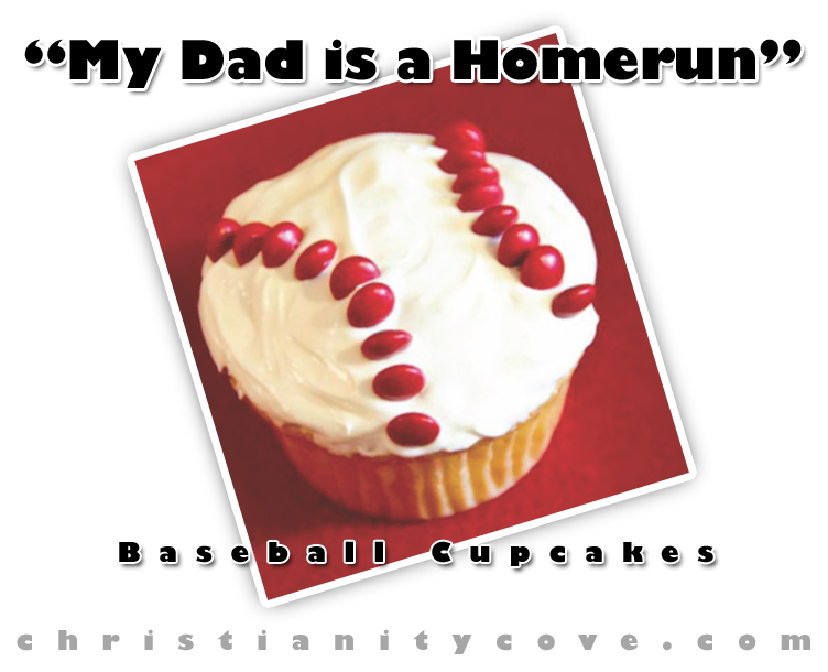 dad-is-a-homerun-baseball-cupcakes