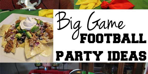 Big Game football party ideas