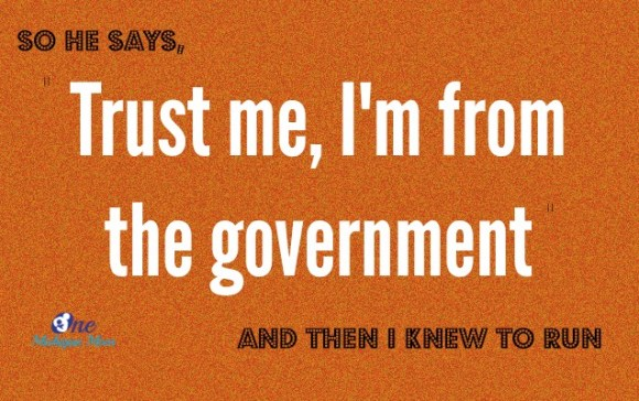 trust me i'm from the government